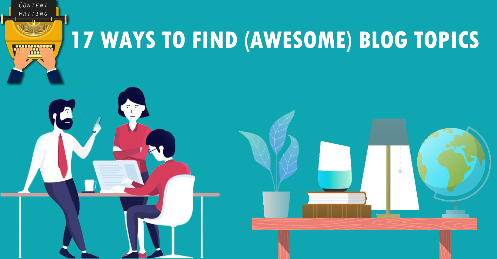 17 Untapped Ways to Find New Blog Post Topic Ideas [2019]