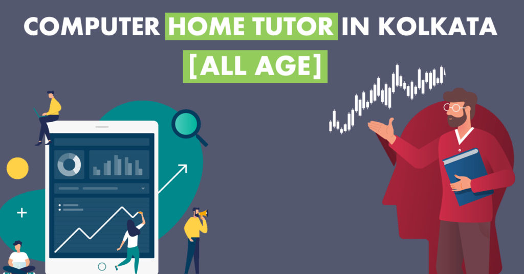 Computer Home Tutor in Kolkata