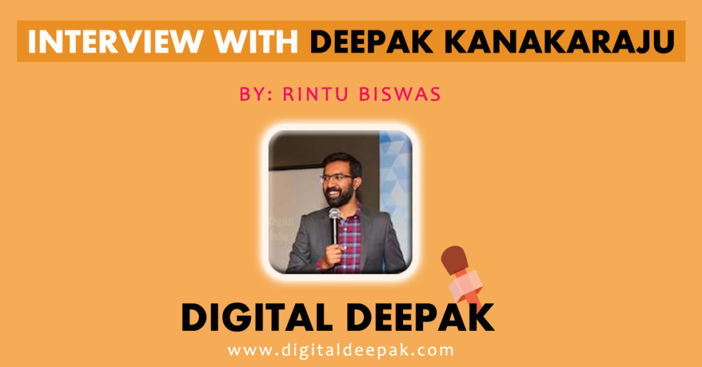 Digital Deepak Interview