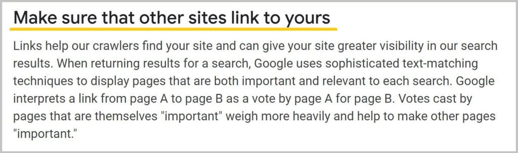 Make sure that other sites link to yours