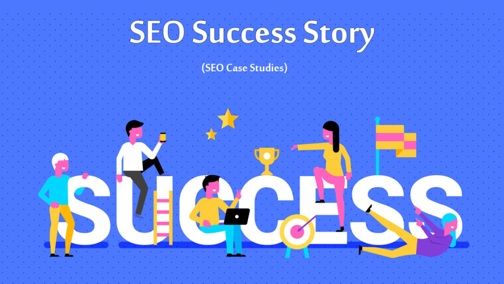 SEO Success Story