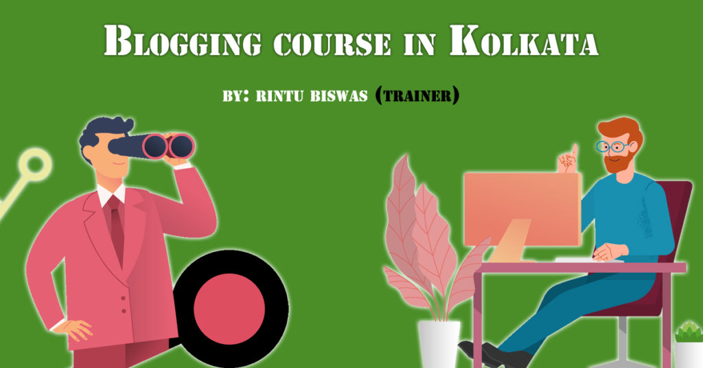 Blogging Course in Kolkata