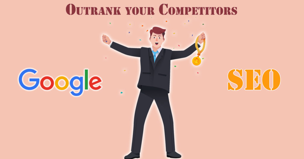 Outrank your Competitors on Google