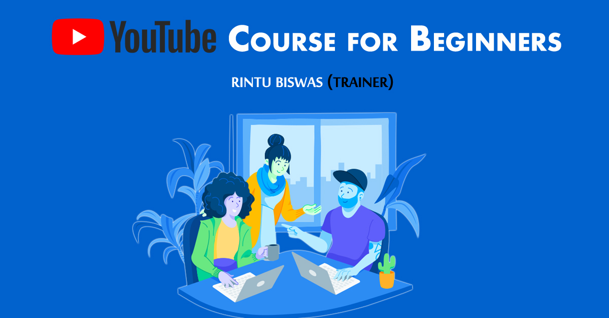 Best YouTube Course in Kolkata