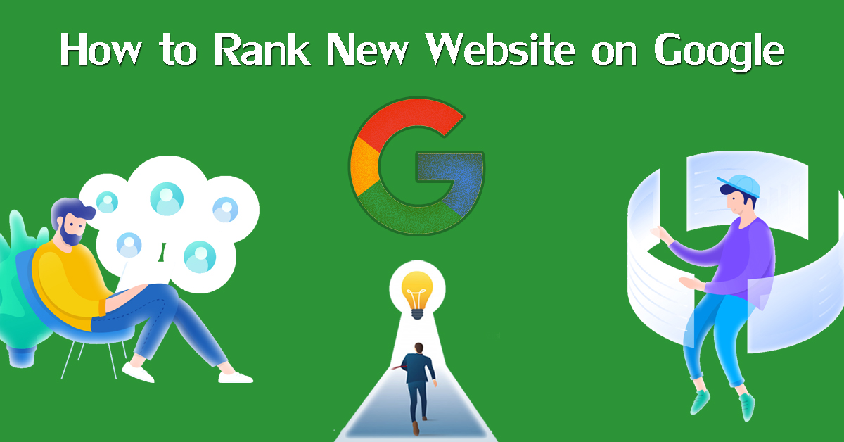 How to Rank New Website On Google